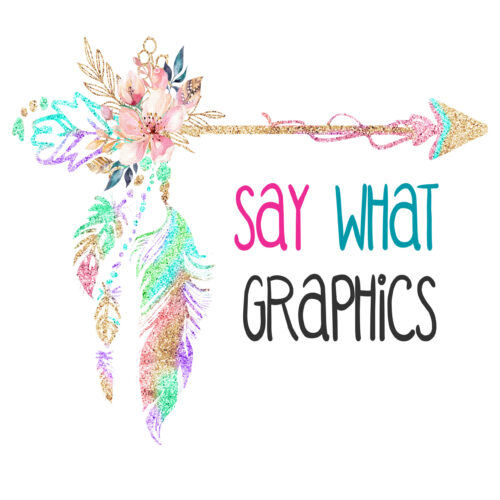 Say What Graphics – V25