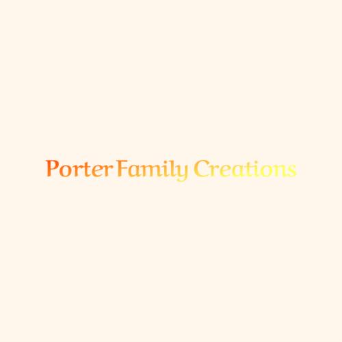 Porter Family Creations – V15